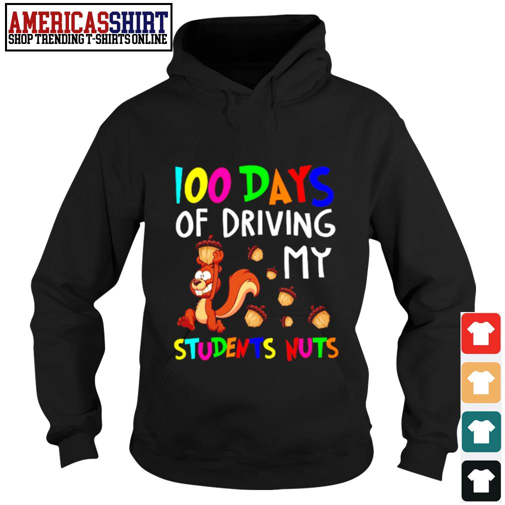 100 days of driving my students nuts s hoodie