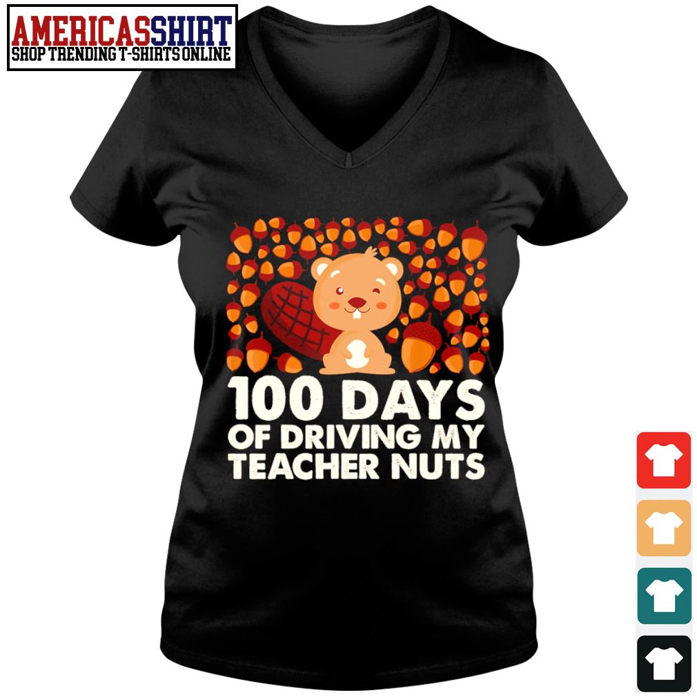 100 days of driving my teacher nuts s v-neck t-shirt