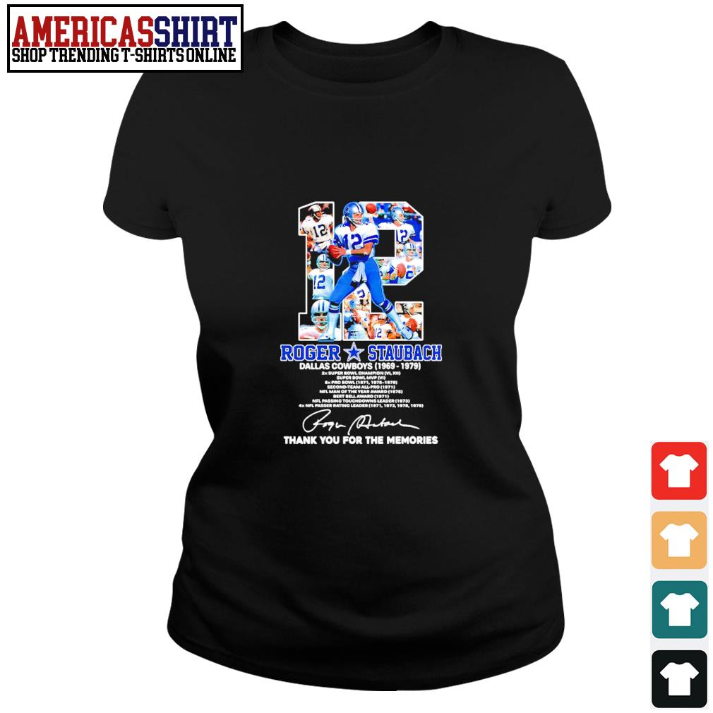 12 Roger Staubach Dallas Cowboys 1969 1979 thank you for the memories s ladies-tee