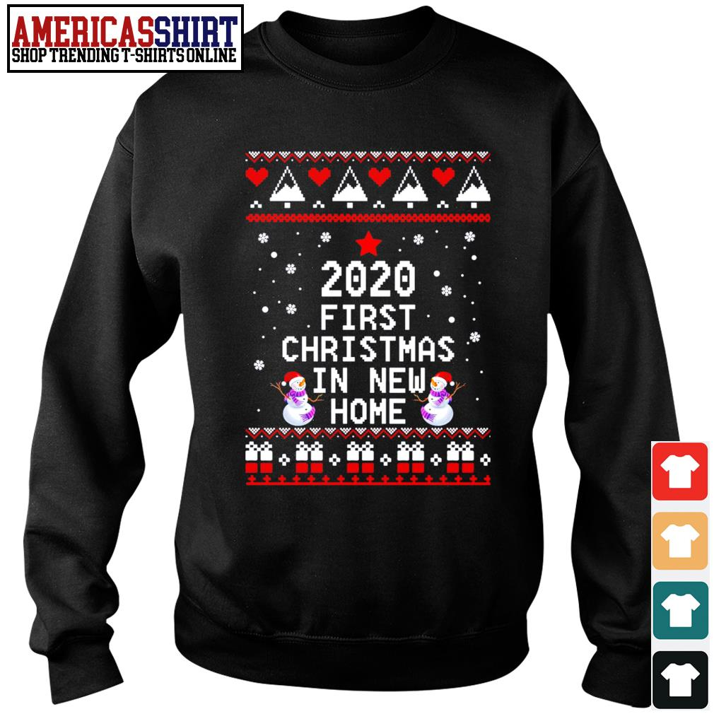 2020 first Christmas in new home ugly Christmas s sweater