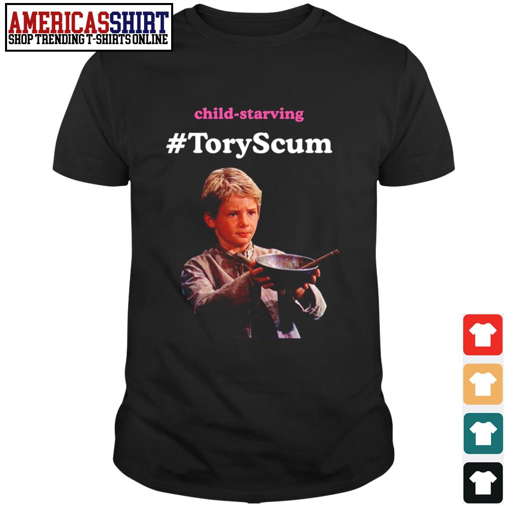 Child Starving Tory Scum shirt