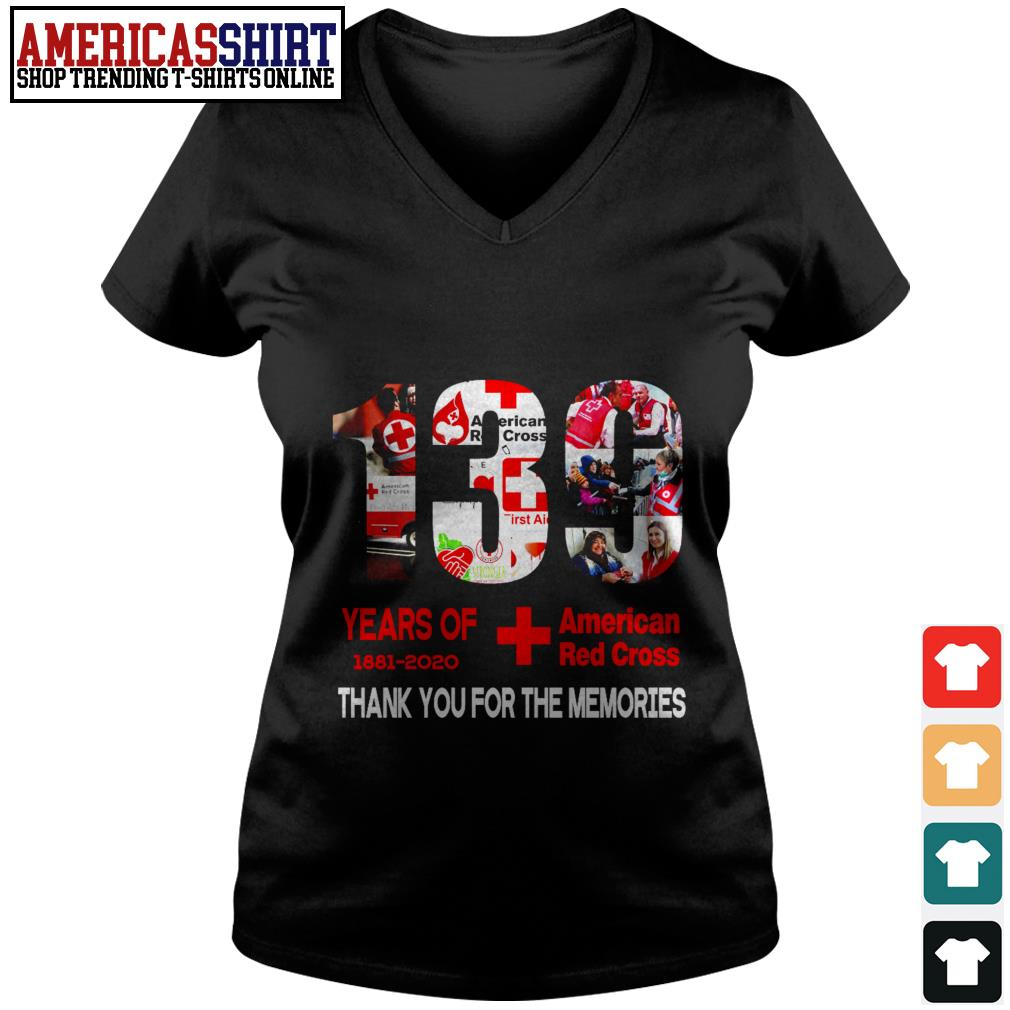 130 years of American Red Cross 1881 2020 thank you for the memories V-neck T-shirt