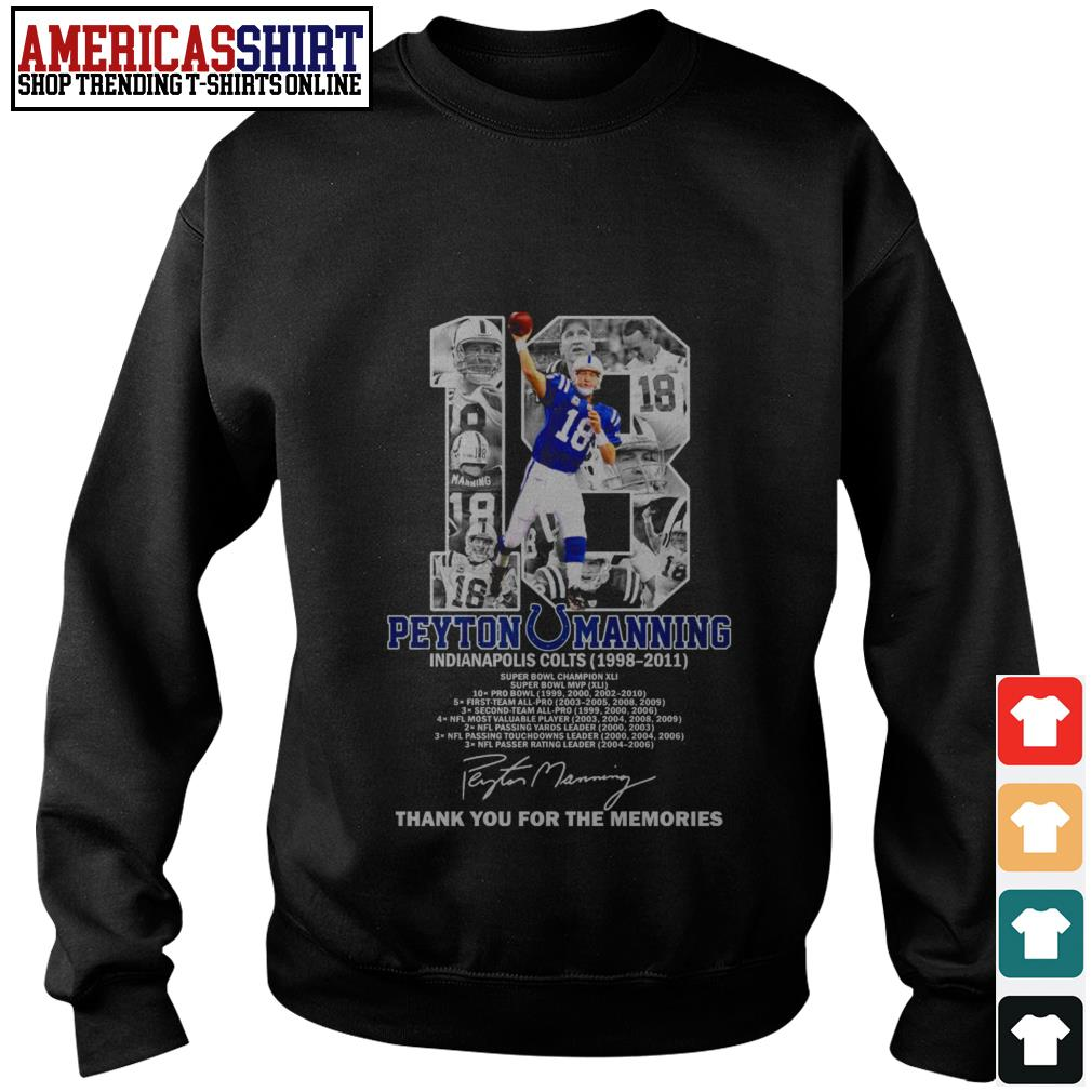18 Peyton Manning Indianapolis Colts 1998 2011 thank you for the memories Sweater