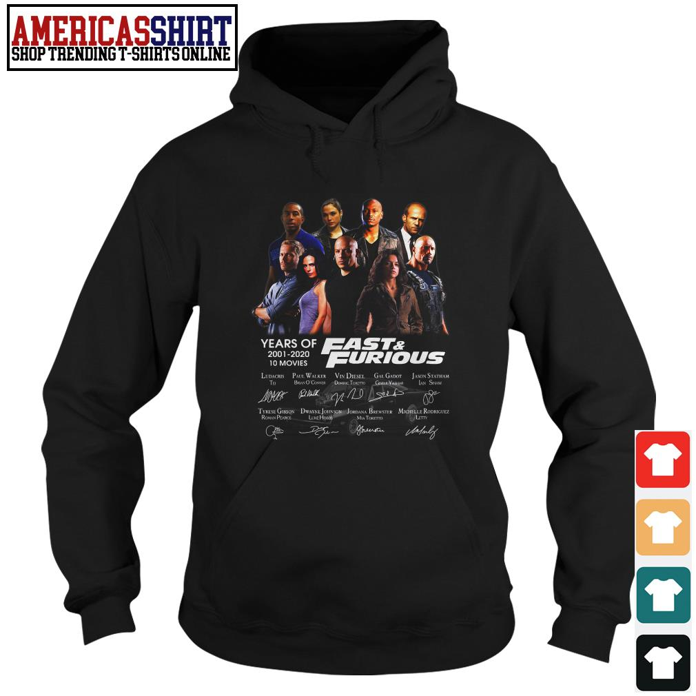 19 years of Fast and Furious 2001 2020 10 movies signature Hoodie