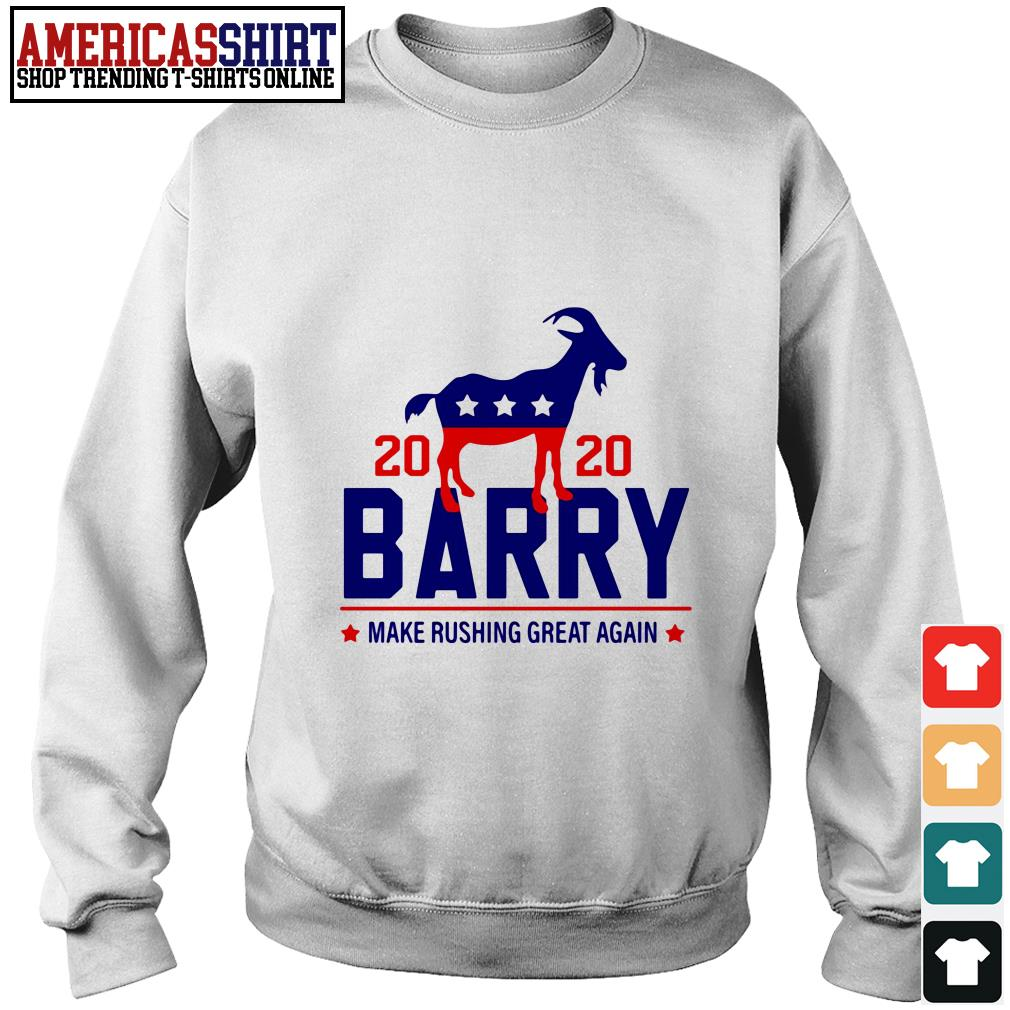 2020 Barry make rushing great again Sweater