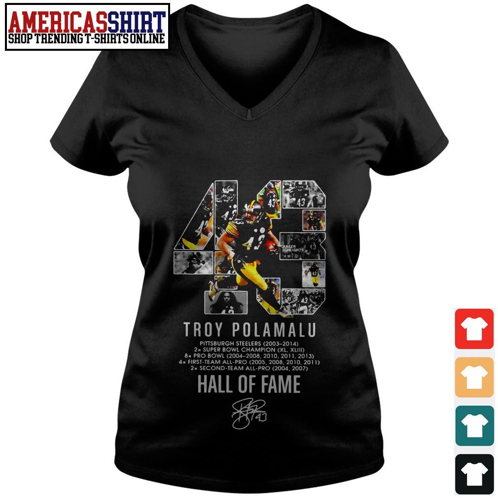 43 Troy Polamalu hall of fame signature V-neck T-shirt