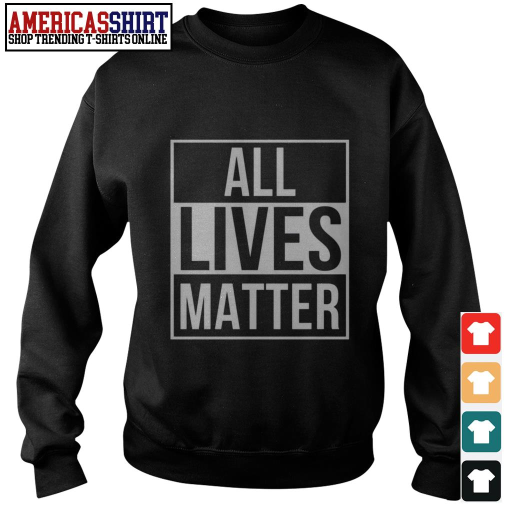 All lives matter Sweater