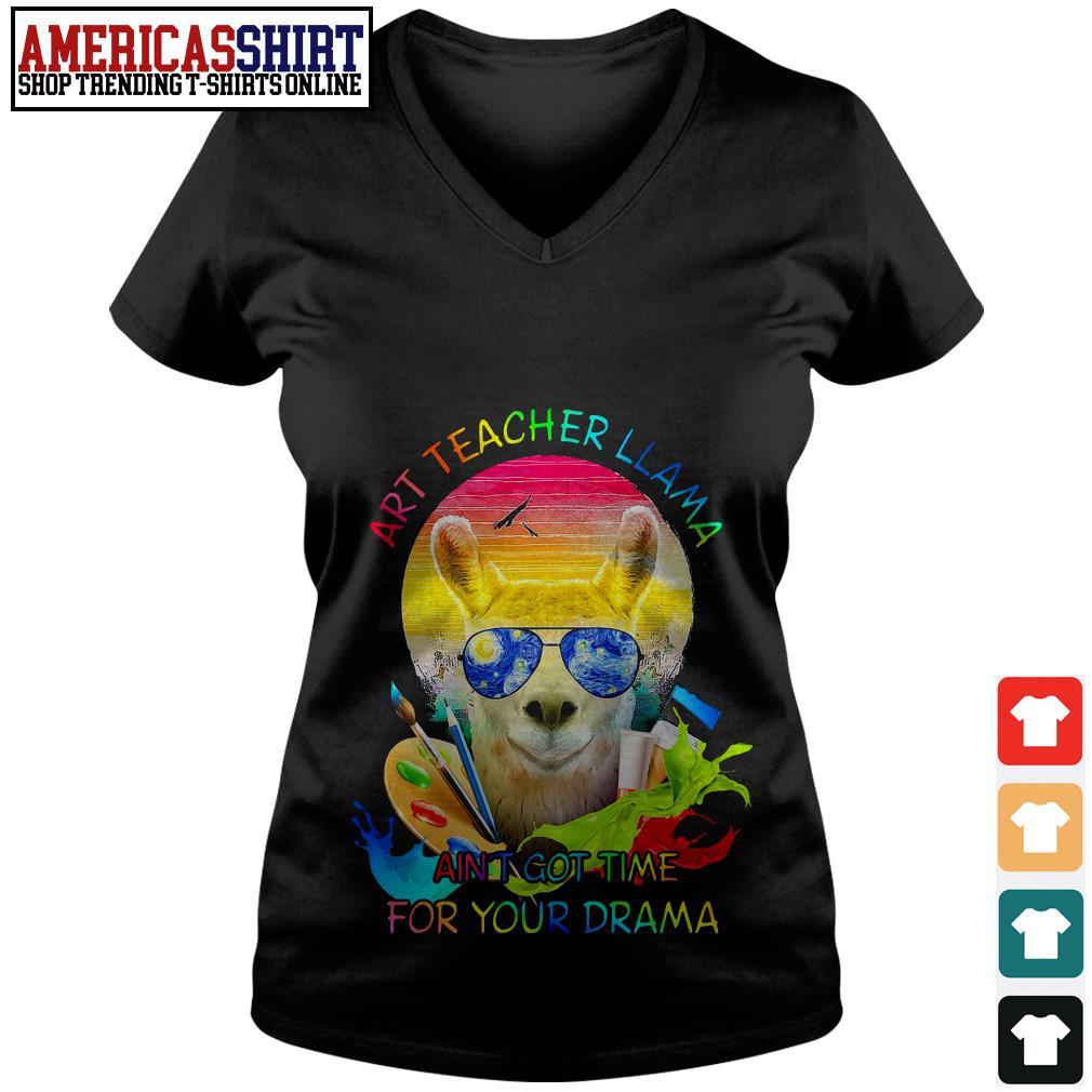 Art teacher LLama ain't got time for your drama V-neck T-shirt