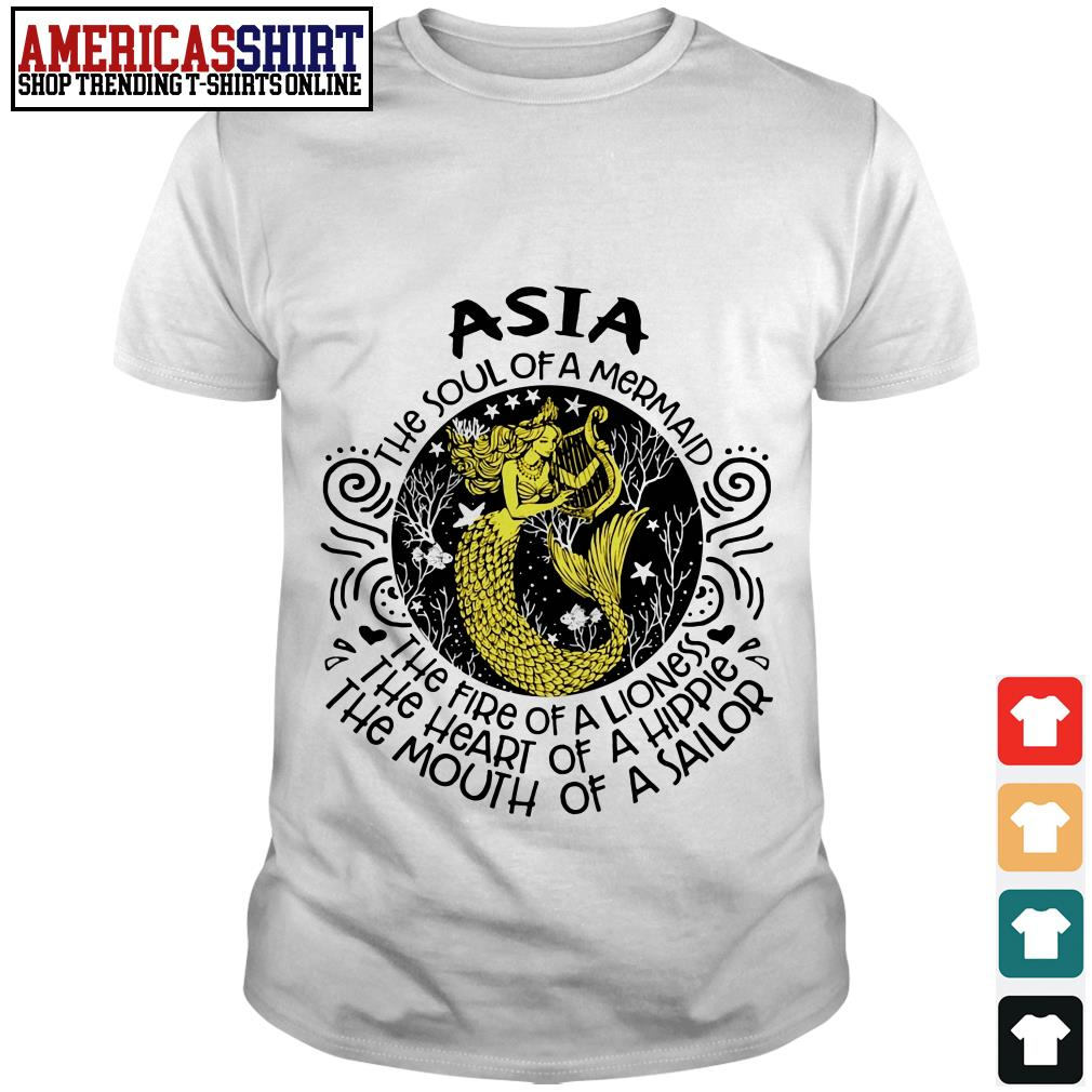 Asia the soul of a mermaid the fire of a lioness shirt