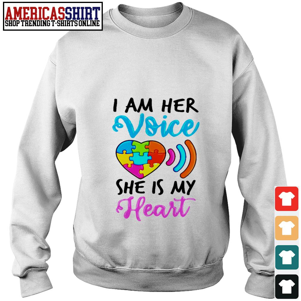 Autism I am her voice she is my heart Sweater