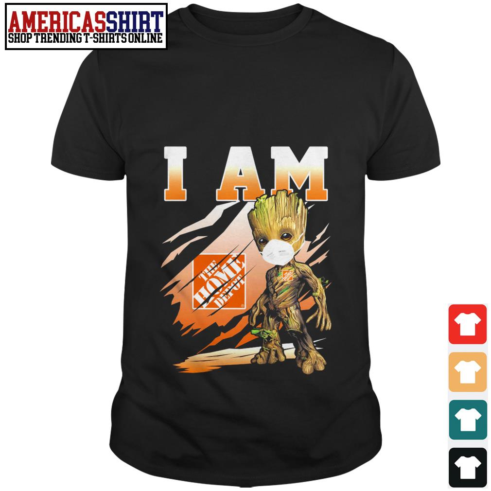 Baby Groot I am The Home Depot shirt