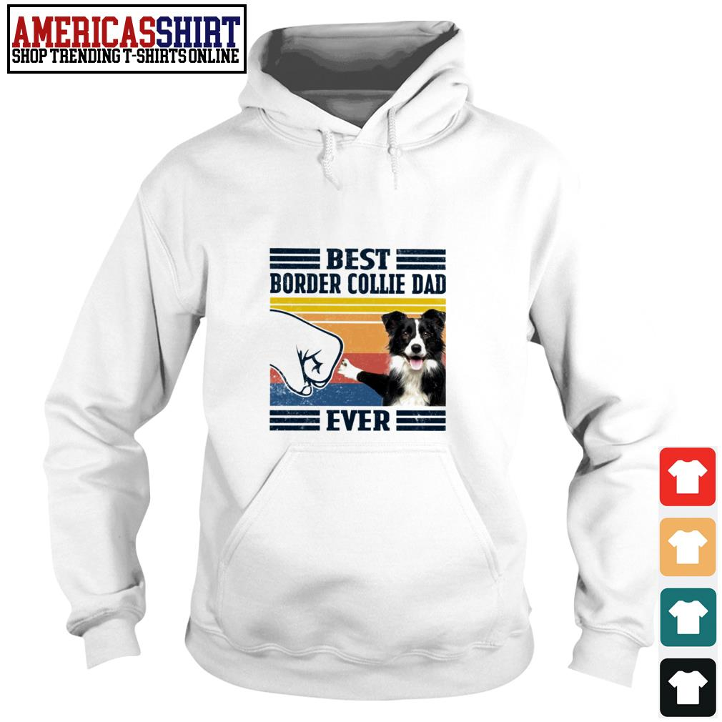 Best Border Collie dad ever vintage Hoodie