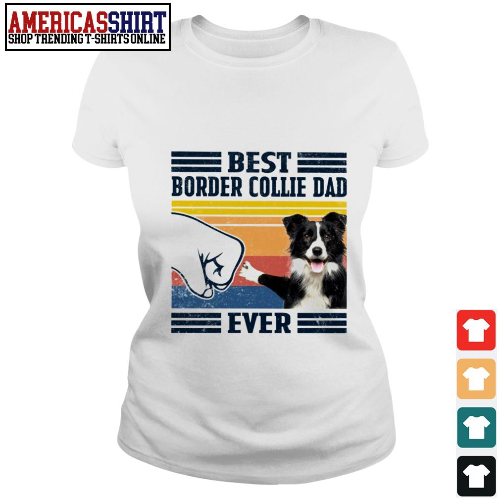 Best Border Collie dad ever vintage Ladies Tee