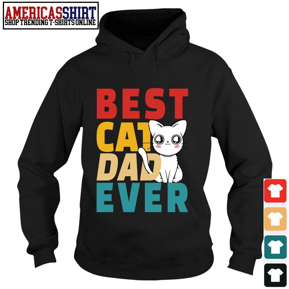 Best cat dad ever vintage s hoodie