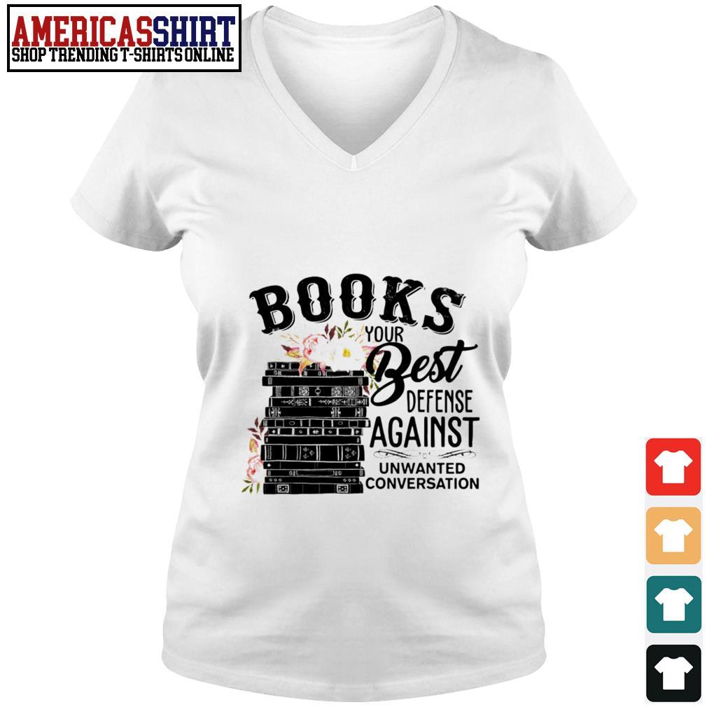 Books your best defense against unwanted conversation V-neck T-shirt