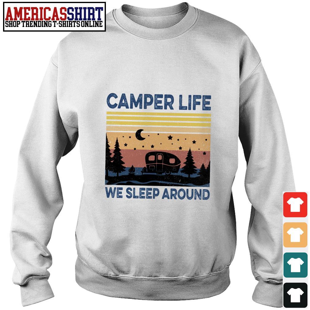 Camper life we sleep around vintage Sweater