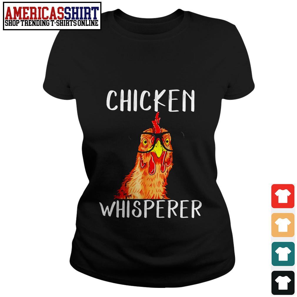 Chicken whisperer wearing glasses Ladies Tee