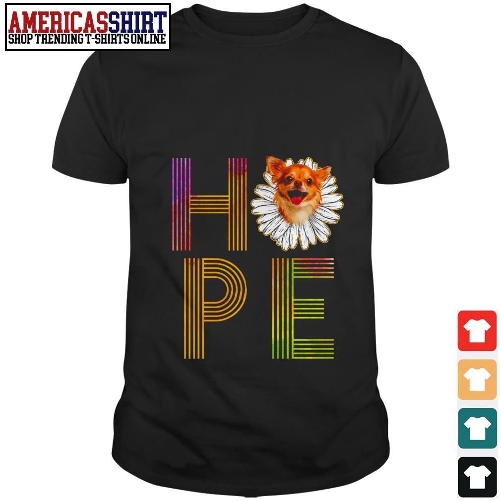 Chihuahua flower hope shirt