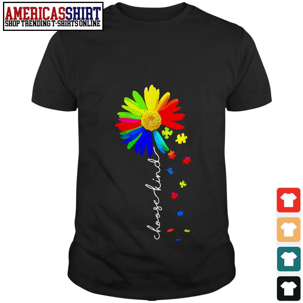 Choose kind colorful flower shirt
