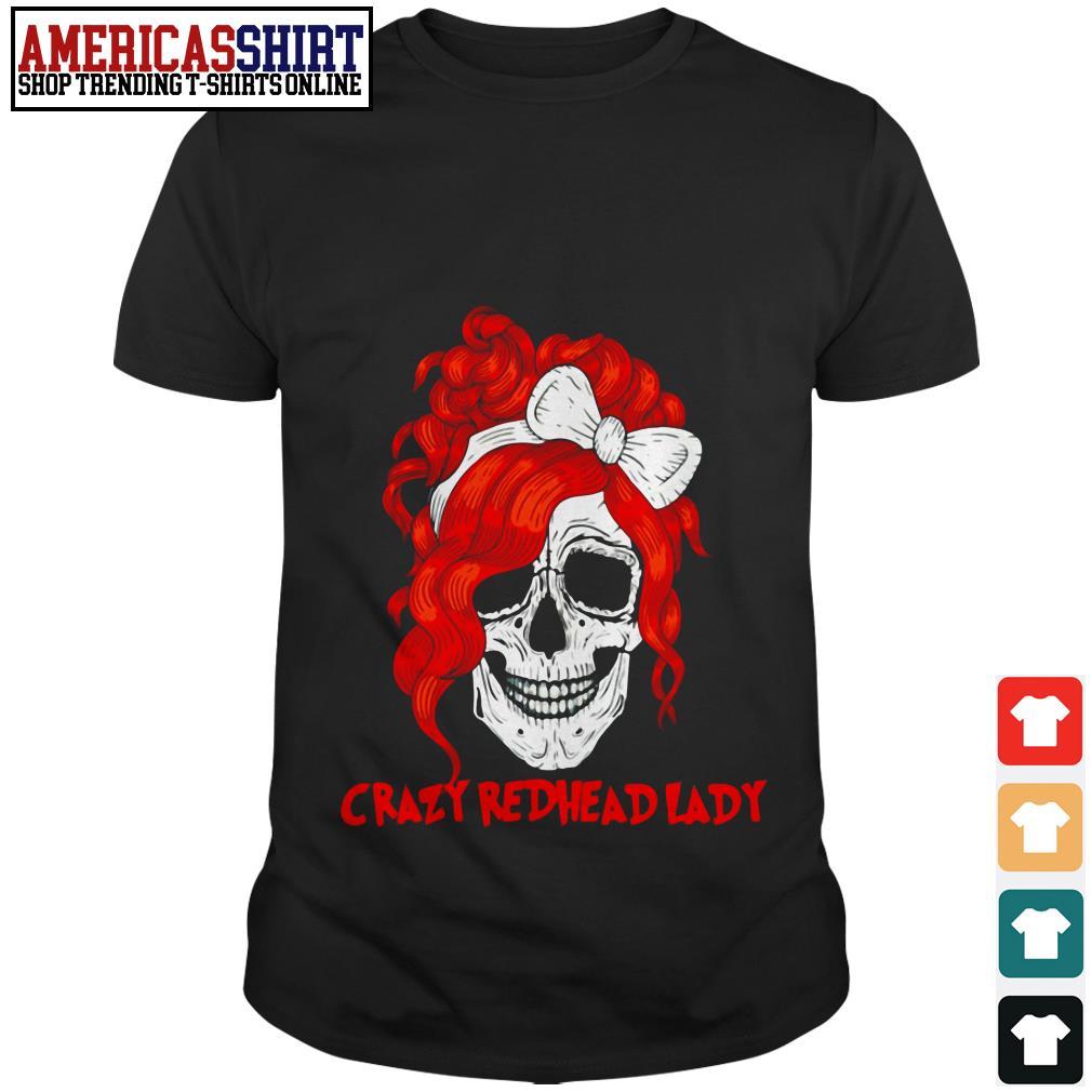 Crazy redhead lady skull shirt