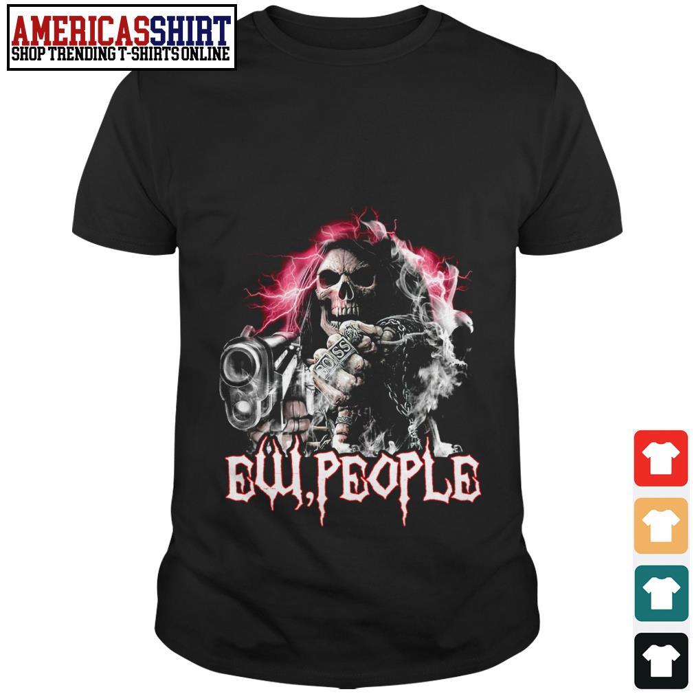 Death gangster ew people shirt