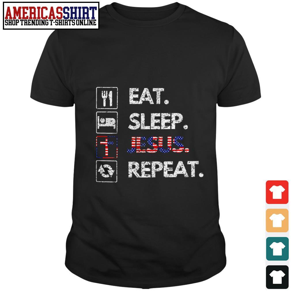 Eat sleep Jesus repeat American flag shirt