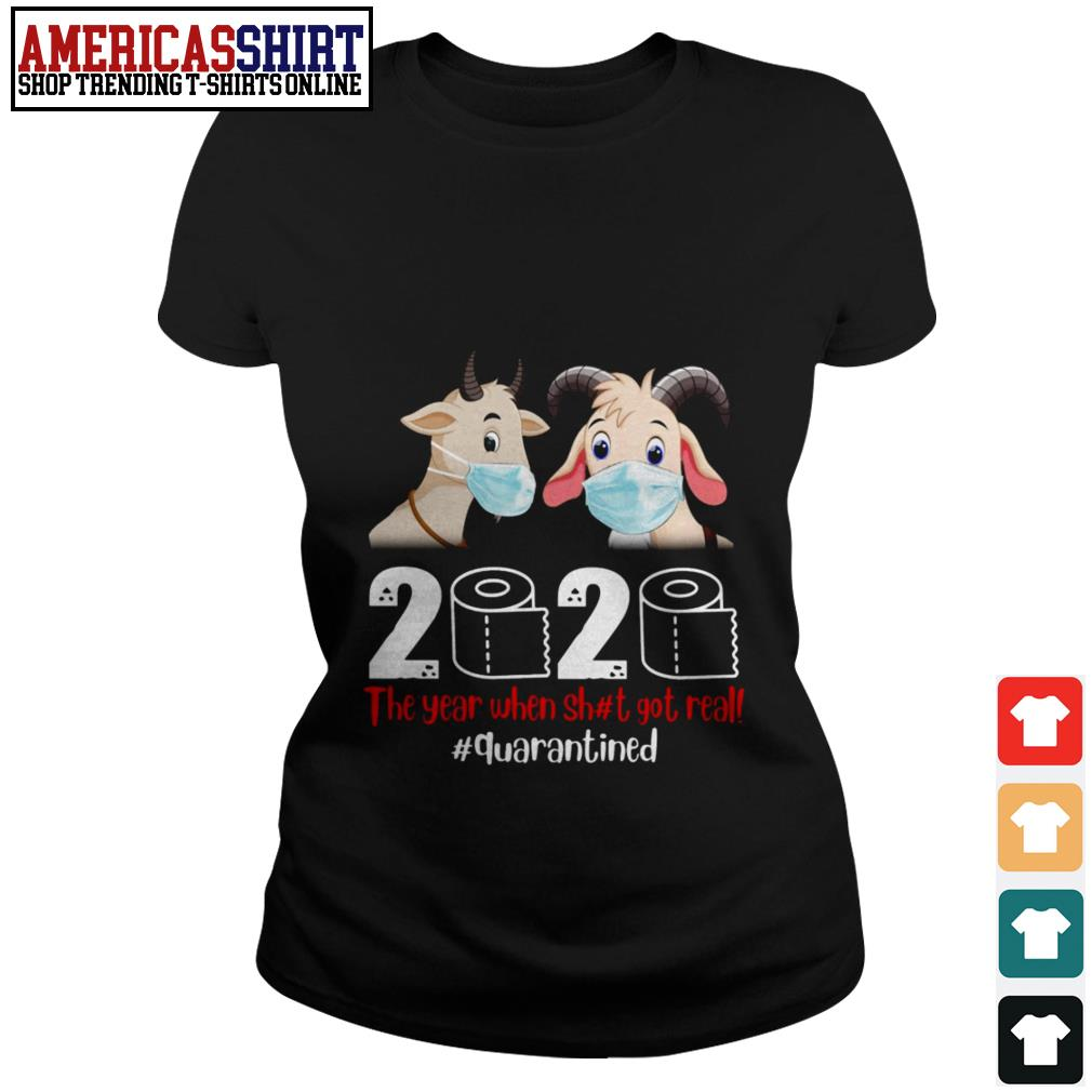 Goat mask 2020 the year when shit got real quarantined Ladies Tee