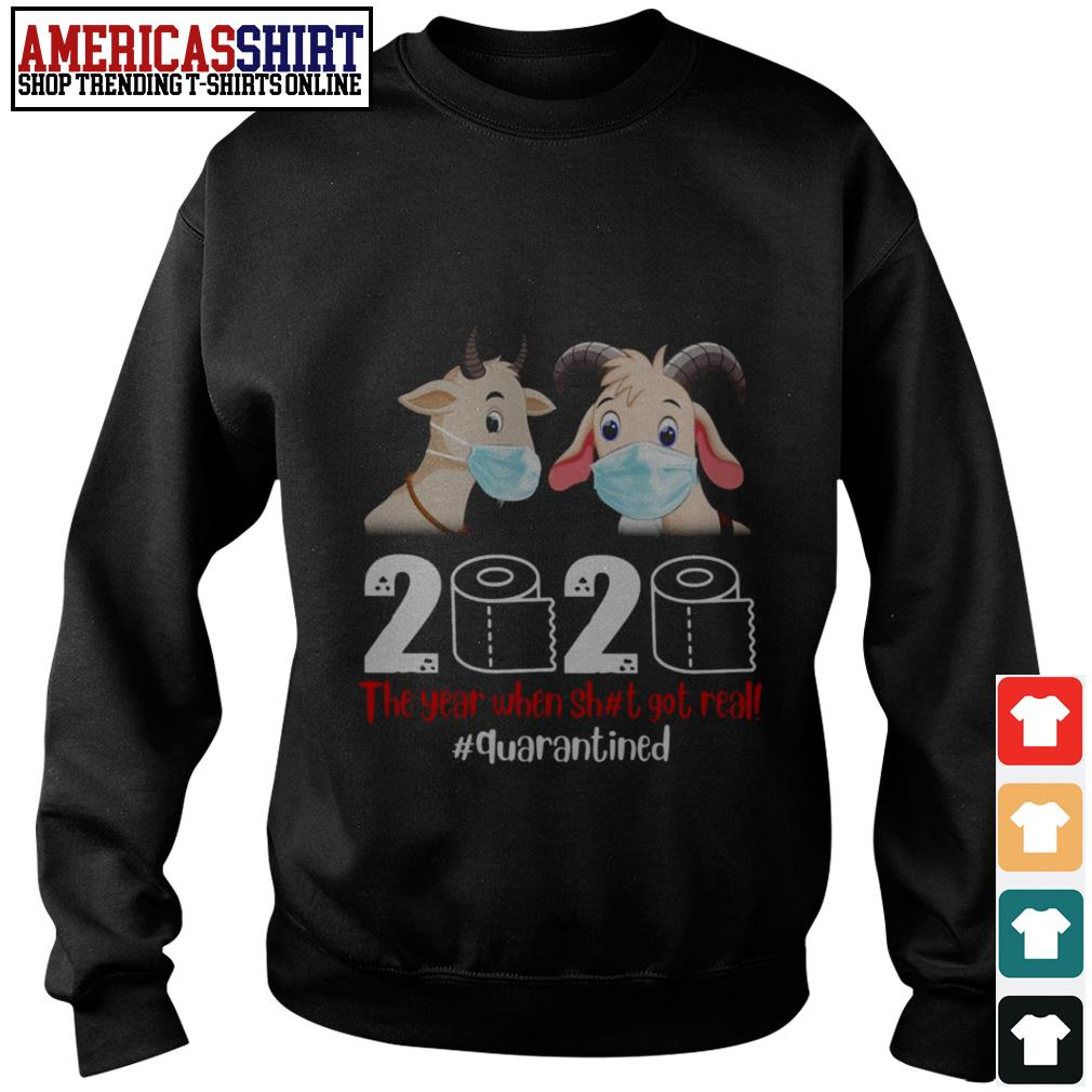 Goat mask 2020 the year when shit got real quarantined Sweater