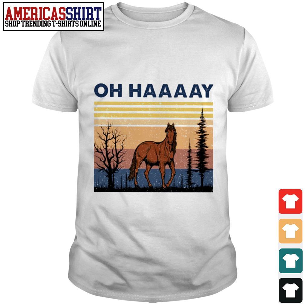 Horse oh haaay vintage shirt