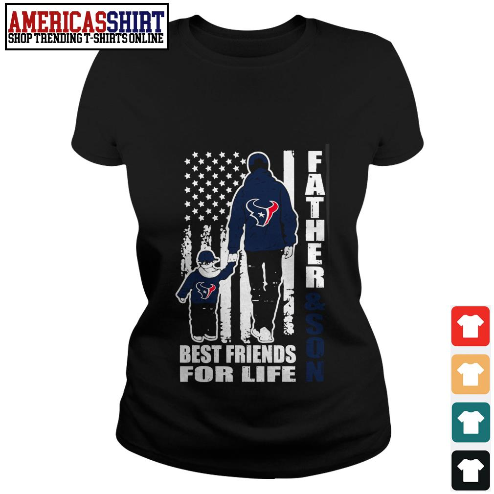 Houston Texans Father and son best friends for life Ladies Tee