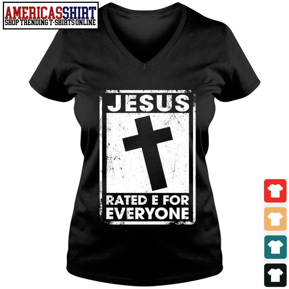 Jesus rated e for everyone s v-neck t-shirt